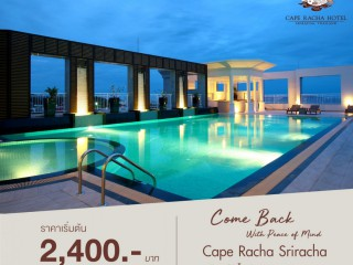 Cape Racha Hotel, Sriracha - Come Back with Peace of mind