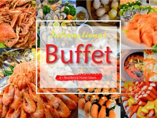 International Buffet Lunch & Dinner - i Residence Hotel Silom